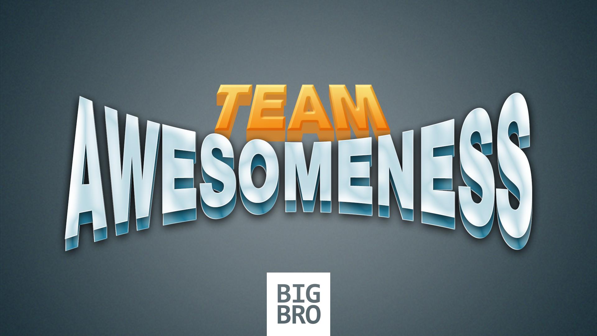 team awesomeness autistic bigbro